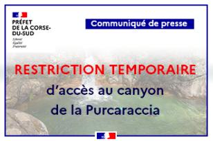 RESTRICTION TEMPORAIRE D'ACCÈS AU CANYON DE LA PURCARACCIA